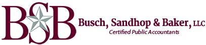 Dayton, TX Accounting Firm | Previous Newsletters Page | Busch, Sandhop & Baker, LLC