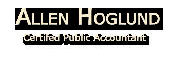 Riverside, CA CPA / Allen Hoglund, Certifed Public Accountant
