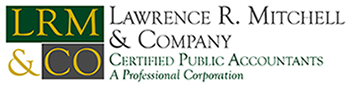 El Segundo, CA CPA Firm | Newsletter Page | Lawrence R. Mitchell & Co., CPAs