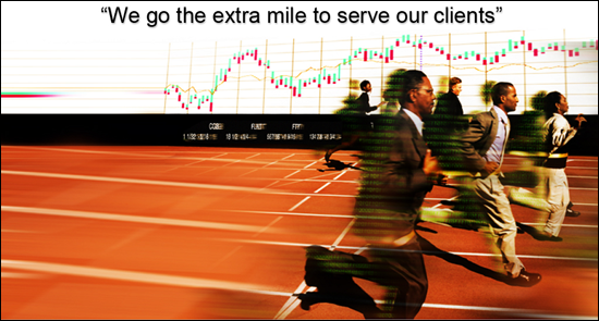 We go the extra mile to serve our clients.